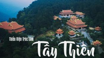 Tour du lịch Tây Thiên - Thiện Viện Trúc Lâm
